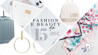 Fashion & Beauty da 15,90€