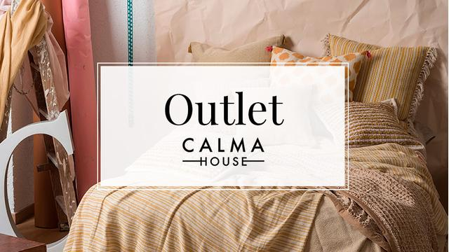Outlet Calma House
