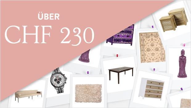 Alle Produkte über CHF 230