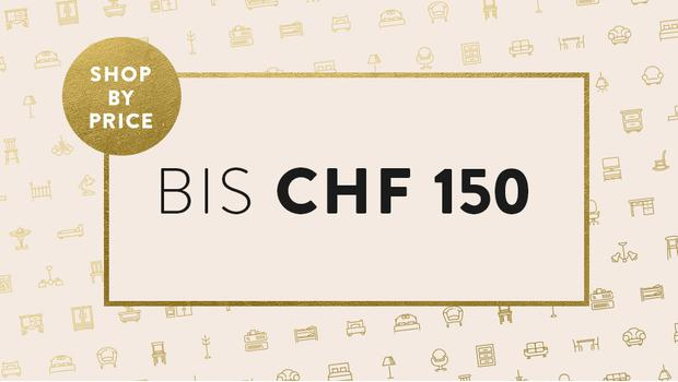Besonderes bis CHF 150
