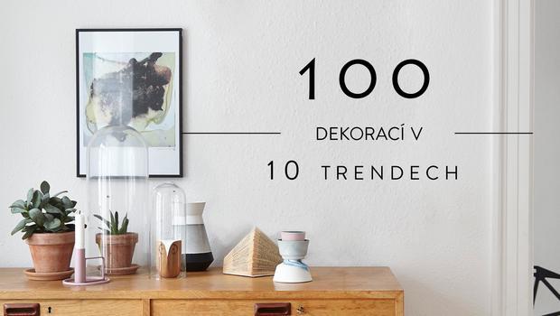 100 dekorací v 10 trendech