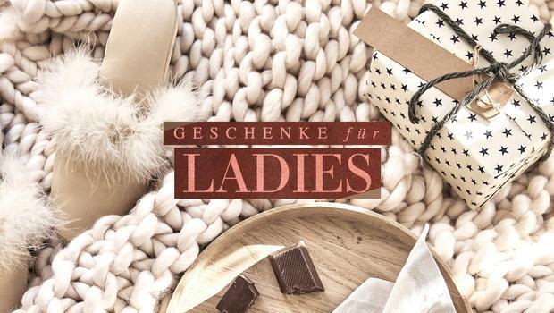 Geschenke für Ladies