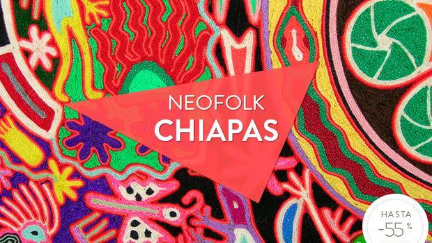 NEOFOLK – CHIAPAS