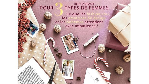 Cadeaux pour 3 types de femmes