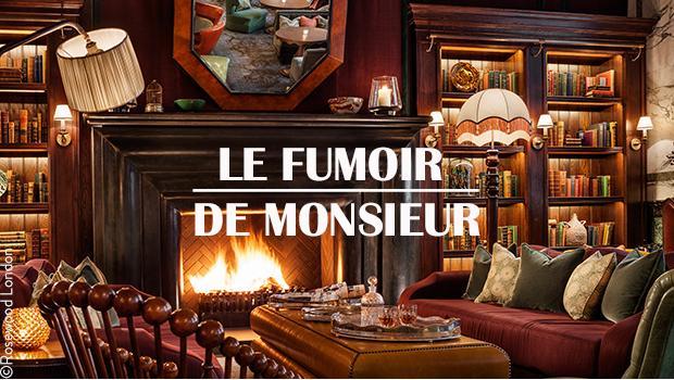 LE FUMOIR DE MONSIEUR