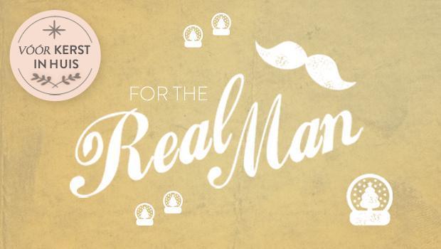 Voor de echte man