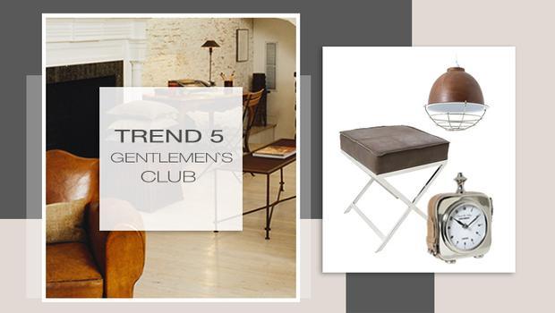 Trend: Gentleman's Club
