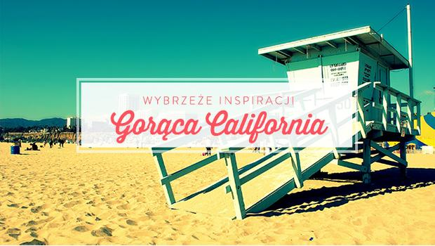 Słoneczna Kalifornia