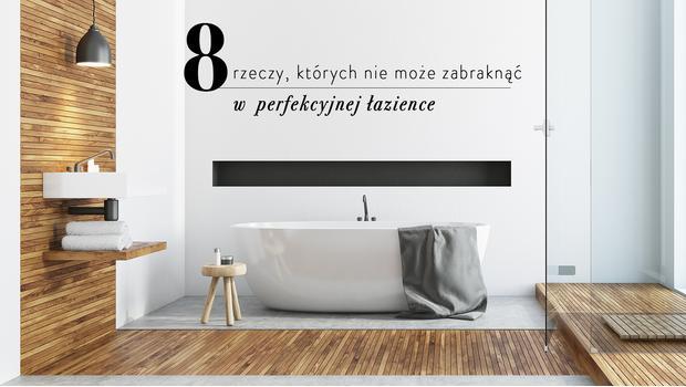 Zaaranżuj komfortową łazienkę