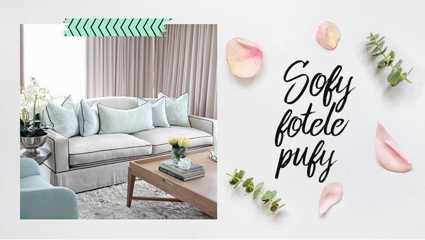 Sofy, fotele, pufy