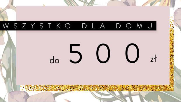 Do 500 zł