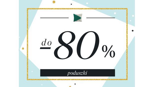 Poduszki do -80%