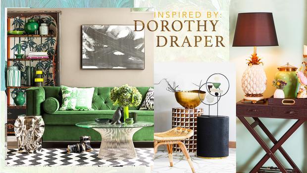 Inspired by: Dorothy Draper