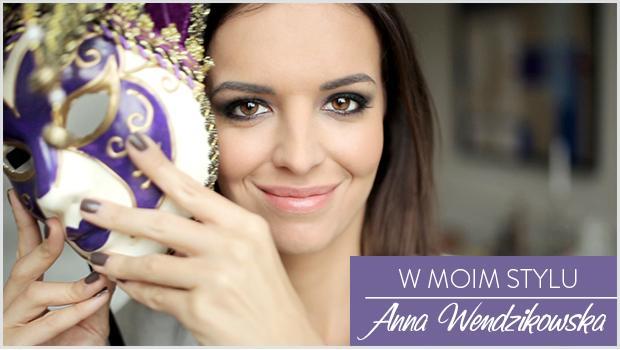 Anna Wendzikowska wybiera